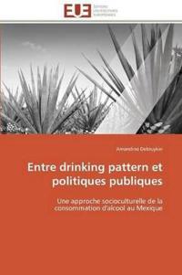 Entre Drinking Pattern Et Politiques Publiques