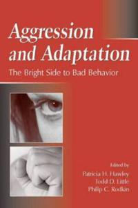 Aggression And Adaptation