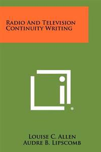 Radio and Television Continuity Writing