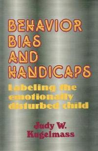 Behavior, Bias, and Handicaps