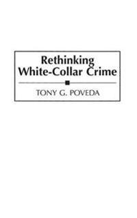 Rethinking White-Collar Crime
