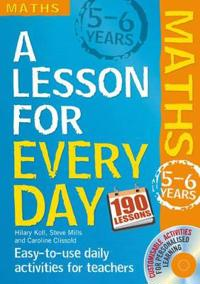 Lesson for Every Day: Maths Ages 5-6