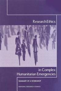 Research Ethics in Complex Humanitarian Emergencies