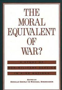 The Moral Equivalent of War?