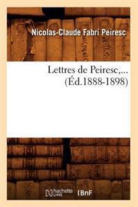 Lettres de Peiresc (�d.1888-1898)