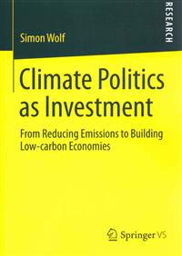 Climate Politics As Investment