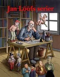 Jan Lööfs serier. Volym ett