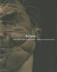 Solum and Other Plays from Turkey