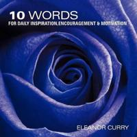 10 Words for Daily Inspiration, Encouragement & Motivation