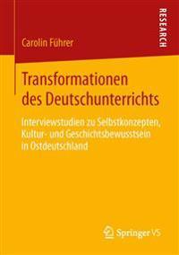 Transformationen Des Deutschunterrichts