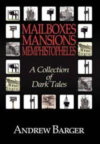 Mailboxes - Mansions - Memphistopheles