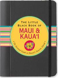The Little Black Book of Maui and Kaua'i