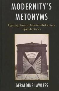 Modernity's Metonyms