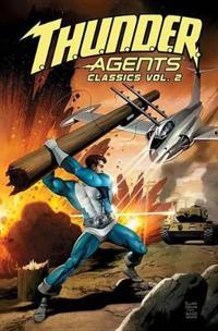 T.h.u.n.d.e.r. Agents Classics 2