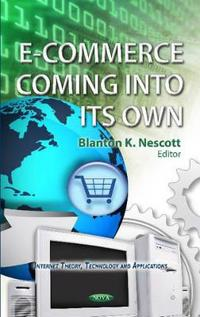 E-commerce Coming into Its Own