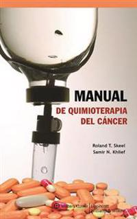 Manual de Quimioterapia del Cancer / Manual of Cancer Chemotherapy