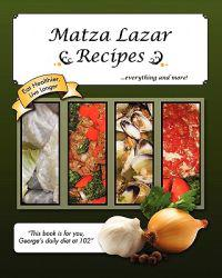 Matza Lazar Recipes--Everything and More