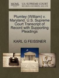 Plumley (William) V. Maryland. U.S. Supreme Court Transcript of Record with Supporting Pleadings