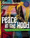 Peace in the Hood
