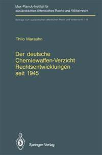 Der Deutsche Chemiewaffen-Verzicht Rechtsentwicklungen Seit 1945