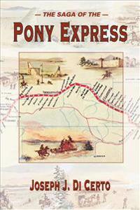 The Saga of the Pony Express