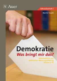 Demokratie - Was bringt mir das ?
