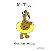 Mr Tiggs Goes On Holiday
