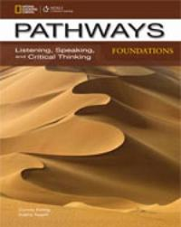 Pathways Foundations: Listening, Speaking, and Critical Thinking: Text with Online Access Code