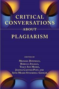 Critical Conversations About Plagiarism