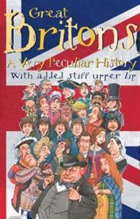 Great britons - a very peculiar history
