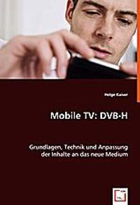 Mobile TV: DVB-H