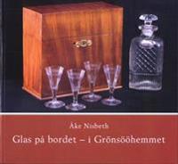 Glas på bordet - i Grönsööhemmet