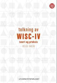 Tolkning av WISC - IV - Helge Galta | Inprintwriters.org