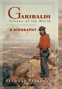 Garibaldi: Citizen of the World