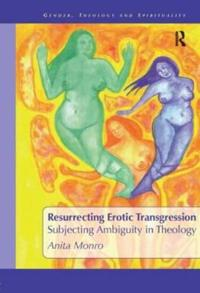 Resurrecting Erotic Transgression