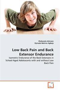 Low Back Pain and Back Extensor Endurance