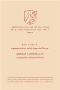Gesamtdeutschland Und Die Integration Europas / Ökonomische Verhaltensforschung