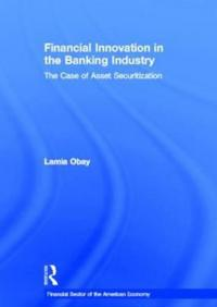 Financial Innovation in the Banking Industry
