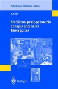 Medicina Perioperatoria, Terapia Intensiva, Emergenza