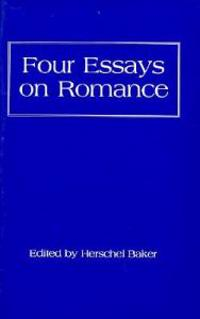 Four Essays on Romance