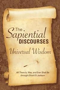 The Sapiential Discourses: Universal Wisdom