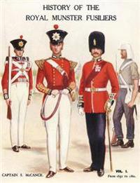 History of the Royal Munster Fusiliers from 1652 - 1860