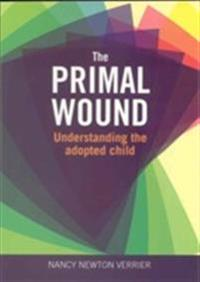 Primal wound - understanding the adopted child