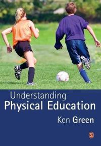 Understanding Physical Education
