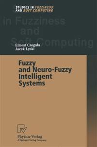 Fuzzy and Neuro-Fuzzy Intelligent Systems