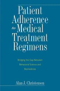 Patient Adherence to Medical Treatment Regimens