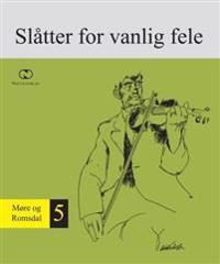 Norsk folkemusikk = Norwegian folk music : series II, vol. V : slåtter for the normal fiddle : Møre og Romsdal