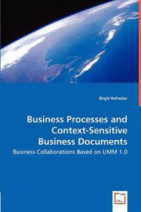 Business Processes and Context-sensitive Business Documents