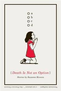 Death Is Not an Option