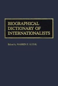 Biographical Dictionary of Internationalists